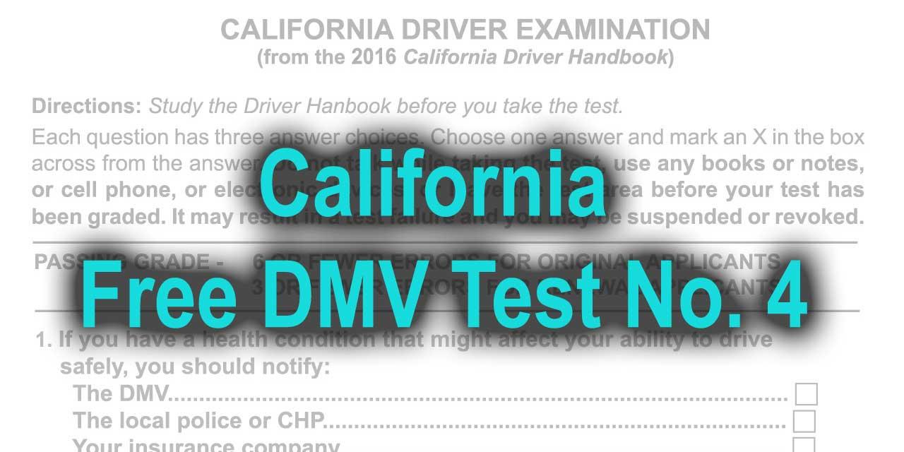 California Free DMV Test No. 4 at freedmvtest.info