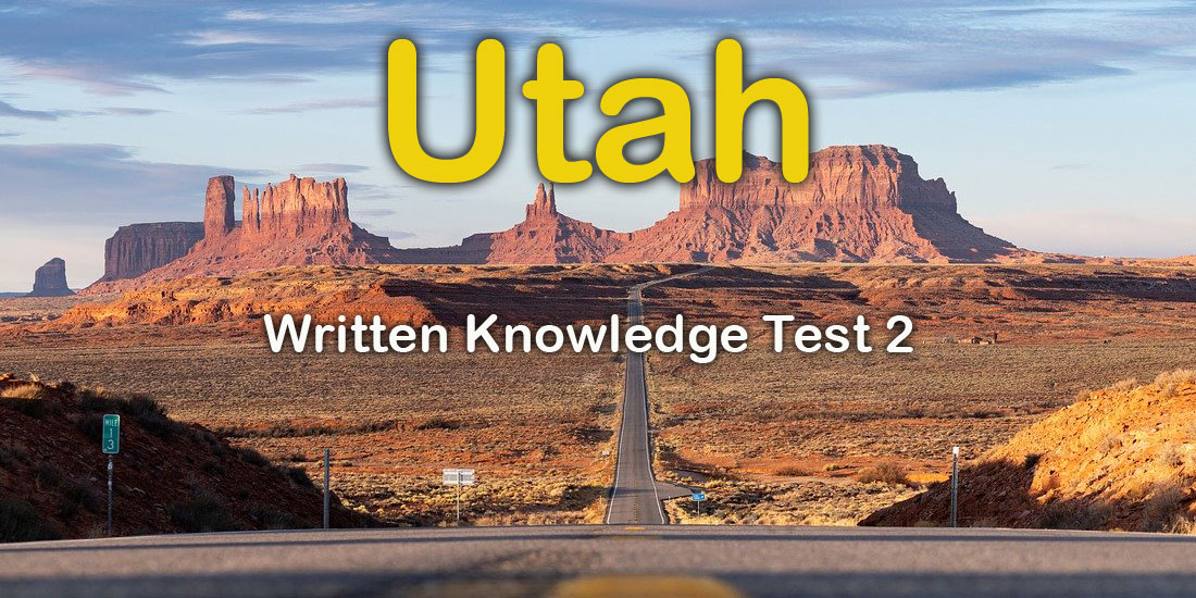 Utah Written Knowledge Test 2